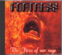 Fortress - The Fires Of Our Rage